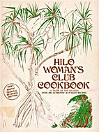 Hilo Woman's Club Cookbook. by [Hilo Woman's…