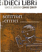 I dieci libri dell'anno 2008/2009. Scrittori…
