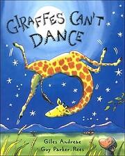 Giraffes Can't Dance – tekijä: Giles…
