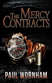 The Mercy Contracts de Paul Wornham
