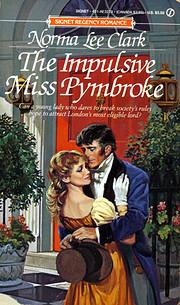 The Impulsive Miss Pymbroke av Norma Lee…