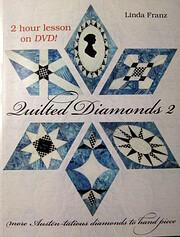 Quilted Diamonds 2 – tekijä: Linda Franz