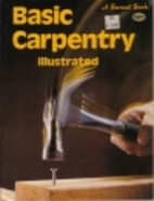 Basic Carpentry Illustrated by Sunset…