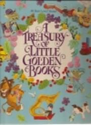 A Treasury of Little golden books: 30…
