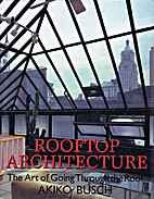 Rooftop Architecture: The Art of Going…
