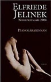 Pianolärarinnan par Elfriede Jelinek