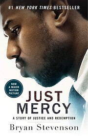 Just Mercy: A Story of Justice and…