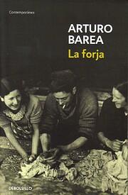 La forja av Arturo Barea