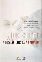 A missão cristã no mundo de John Stott