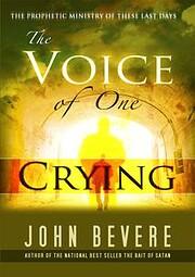 Voice Of One Crying av Bevere John Not John…