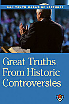 Great Truths From Historic Controversies:…