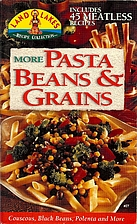 More Pasta, Beans & Grains by Land O Lakes