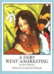 A fairy went a-marketing von Rose Fyleman