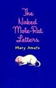 The Naked Mole Rat Letters Edition: First af…