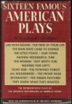 Sixteen Famous American Plays by Bennett…