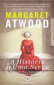 A Historia de Uma Serva por Margaret Atwood