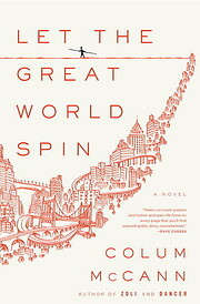 Let the Great World Spin: A Novel por Colum…