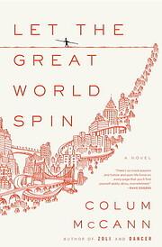 Let the Great World Spin: A Novel af Colum…