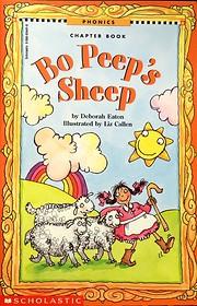 Bo Peep's sheep (Phonics chapter book)…