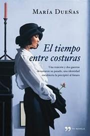 El tiempo entre costuras (Spanish Edition)…