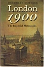 London 1900: The Imperial Metropolis by…
