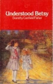 Understood Betsy af Dorothy Canfield Fisher