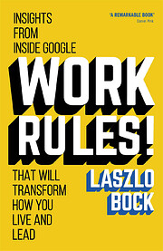 Work Rules!: Insights from Inside Google…