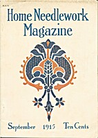 Home Needlework Magazine, September 1915 by…
