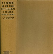 A Grammar of the Greek New Testament in the…