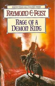 Rage of a Demon King door Raymond E. Feist