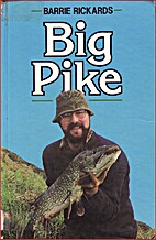 Big Pike by Barrie Rickards