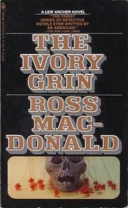 The Ivory Grin de Ross MacDonald