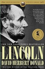 Lincoln af David Herbert Donald