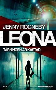 Leona - tärningen är kastad :…