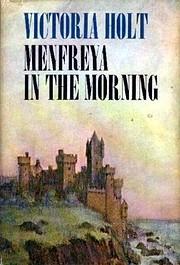Menfreya in the Morning de Victoria Holt