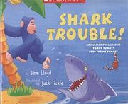 Shark Trouble! av Sam Lloyd