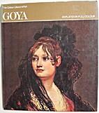 Goya by Bernard L. Myers