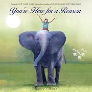 You're Here for a Reason di Nancy Tillman