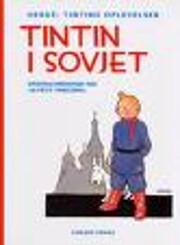 Tintin i Sovjet : originalversionen fra Le…