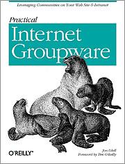 Practical Internet Groupware de Jon Udell