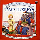 A Tale of Two Turkeys by Ellen Jackson