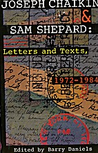 Joseph Chaikin & Sam Shepard: Letters and…