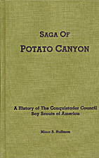 Saga of Potato Canyon : a history of the…