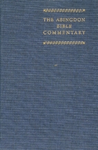 The Abingdon Bible Commentary by Frederick…