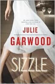 Sizzle: A Novel af Julie Garwood