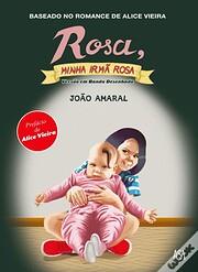 Rosa, Minha Irmã Rosa - BD de João Amaral…