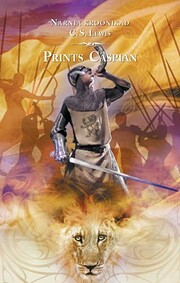 The Chronicles of Narnia #4 - Prince Caspian…