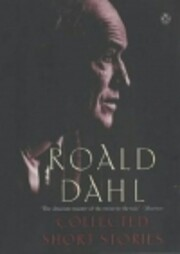 The collected short stories of Roald Dahl :…