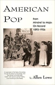 American Pop: From Minstrel to Mojo on…