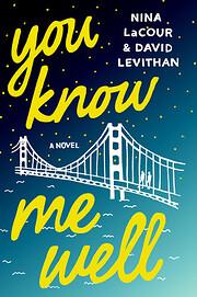 You Know Me Well: A Novel av Nina LaCour